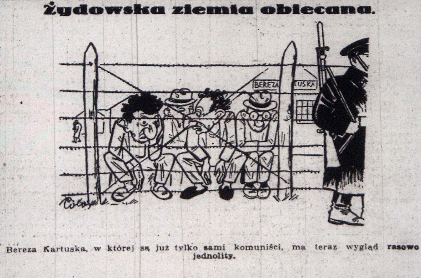 Polo [Paweł Griniow], La Terre promise des Juifs (1936). Juifs communites emprisonnés dans un camps d'isolement de Bereza Kartuska, réservé aux opposants politiques