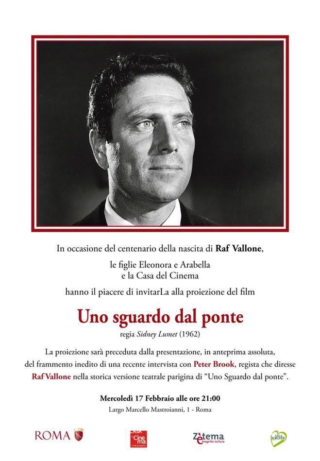 """Roma: Serata-evento  centenario dalla nascita dedicata a Raf Vallone con la proiezione di """"Uno sguardo dal ponte"""", di Sidney Lumet"""