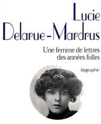 Les corrections de Monique : Lucie Delarue-Mardrus