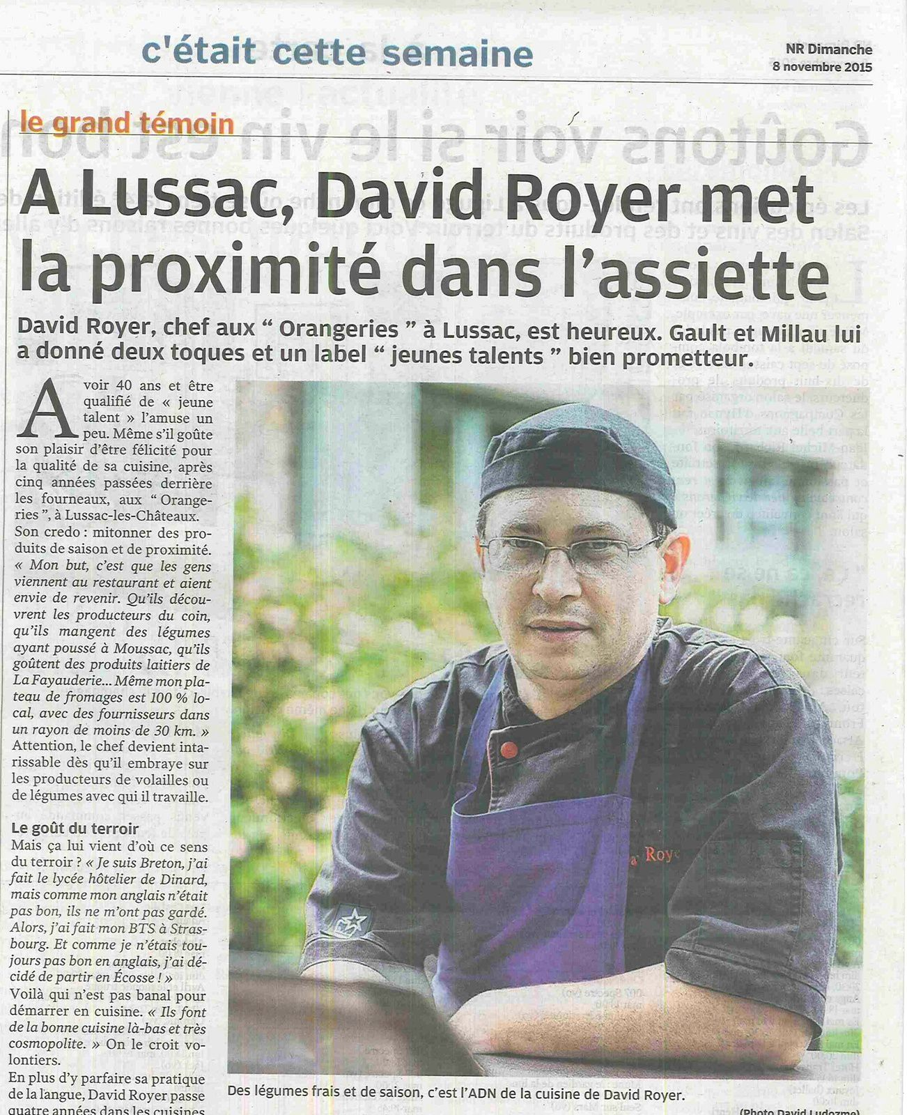 Une belle interview de notre chef david royer dans le for Article de restaurant