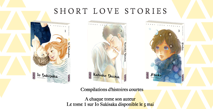 Short Love Stories : une collection de oneshots chez Kana