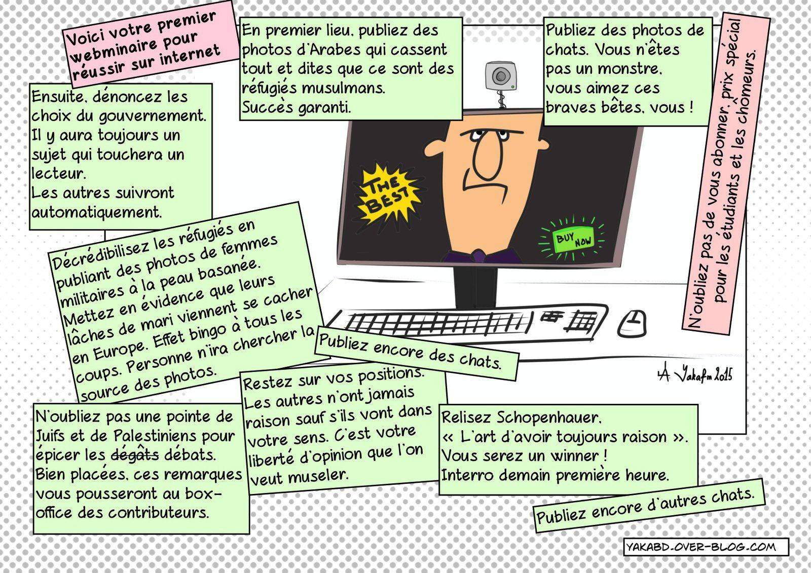 Comment réussir sur internet ( demain j'efface mes contacts FB ).