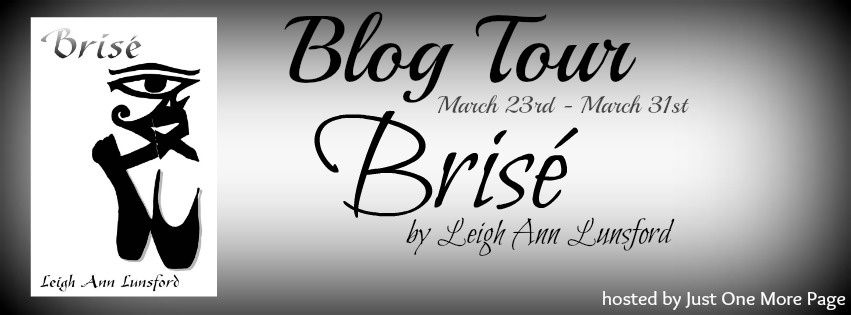 Blog Tour : Brisé by Leigh Ann Lunsford