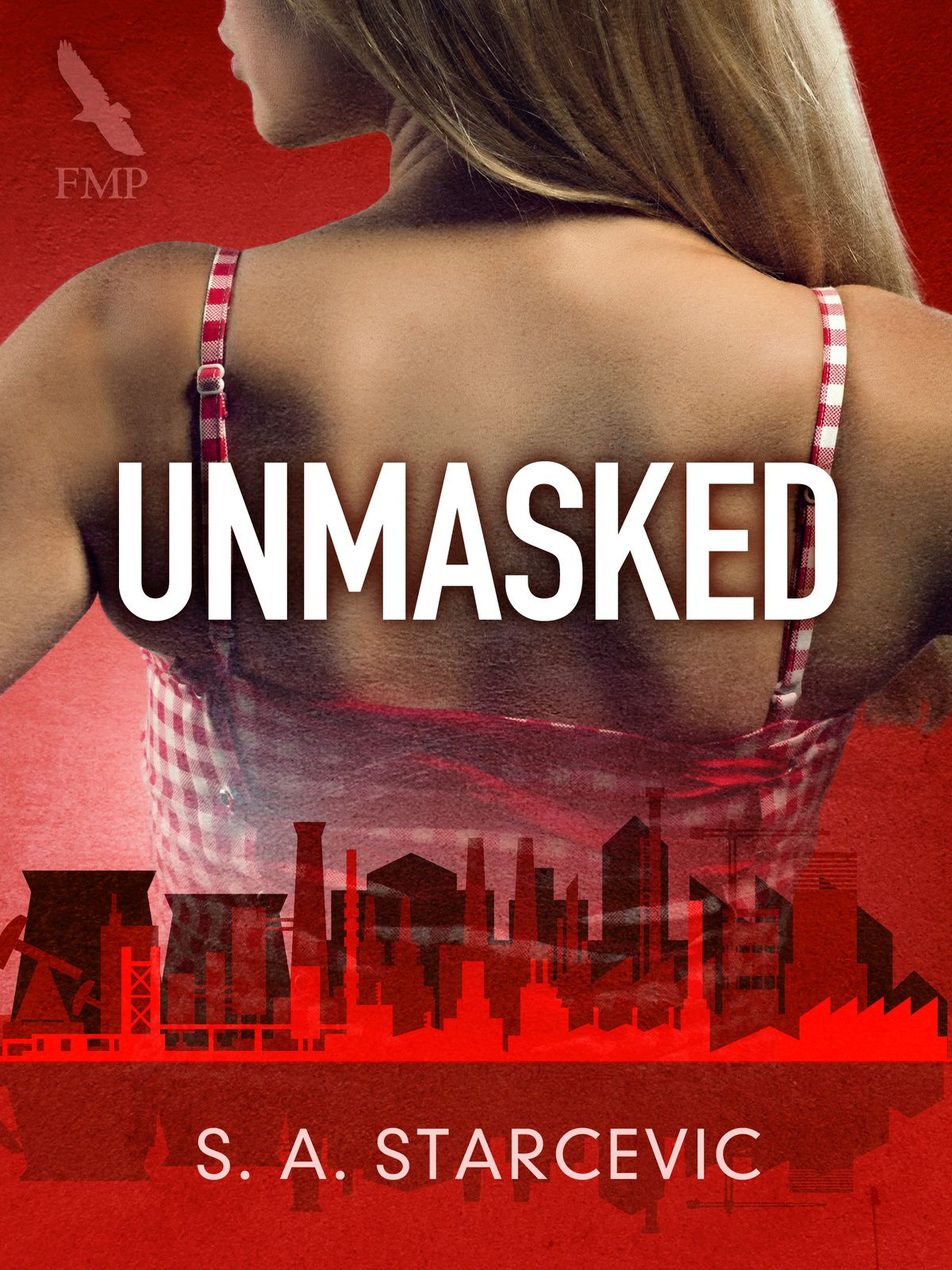 Unmasked by S.A Starcevic