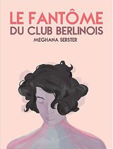 Le fantôme du club berlinois [Format Kindle]
