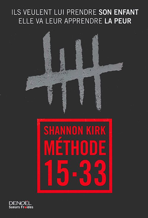 Methode 15-33 : vengeance méthodique