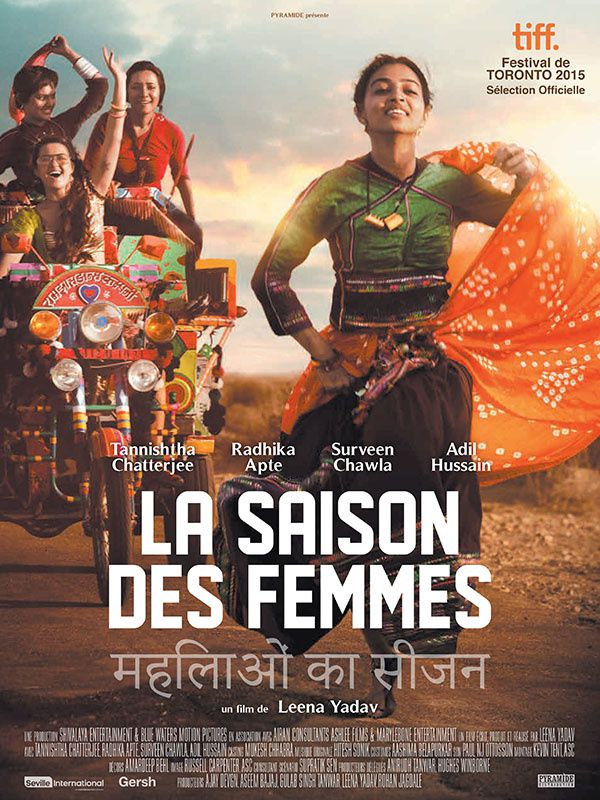 Leena Yadav : La saison des femmes
