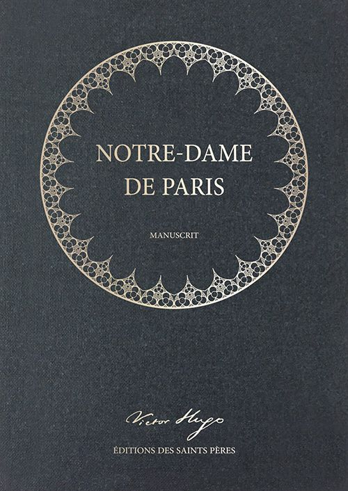 manuscrit original notre dame de paris victor hugo