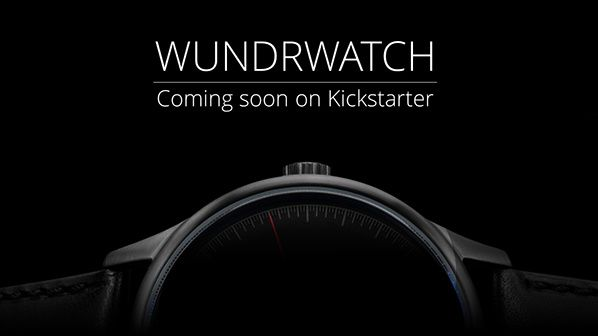 Wundrwatch coming soon an kickstarter
