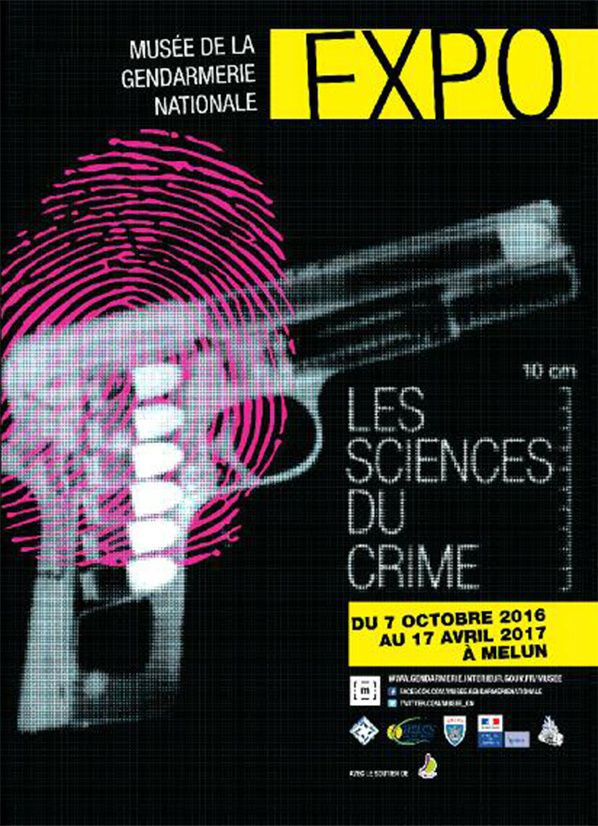 Les Sciences du Crime - Musée de la gendarmerie nationale