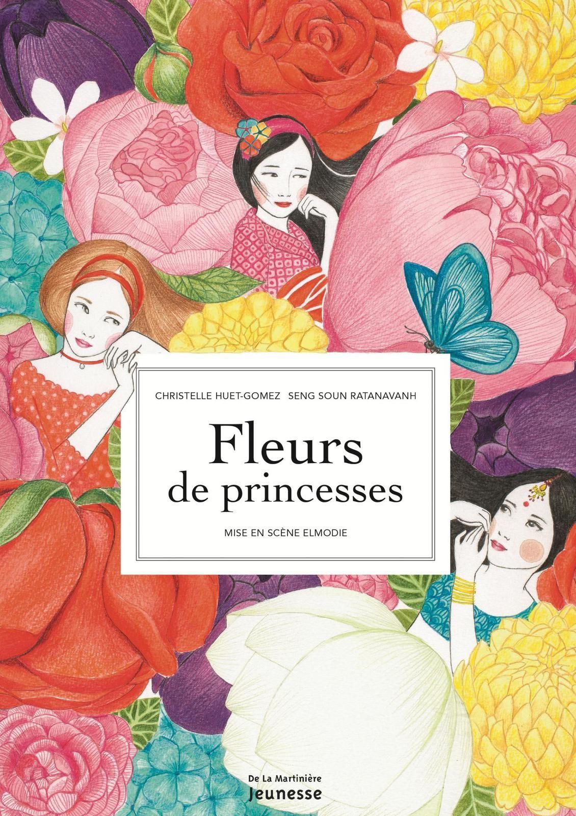 Fleurs de princesses Christelle Huet Gomez Seng Soun Ratanavanh