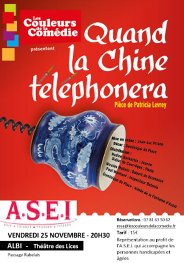 Quand la Chine téléphonera jouée pour l'association A.S.E.I