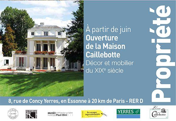 En juin, la maison Caillebotte ouvre ses portes