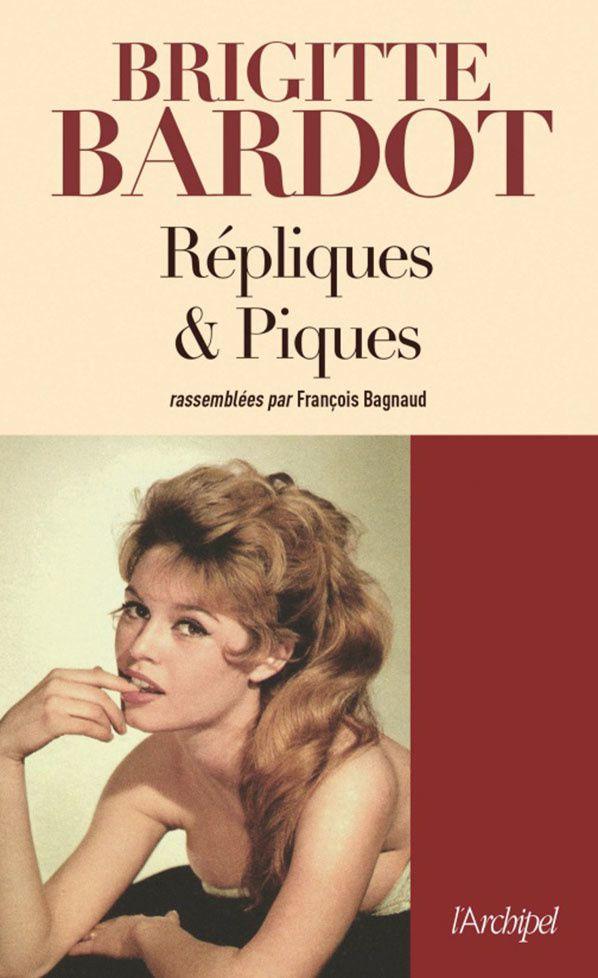 Brigitte Bardot répliques et piques