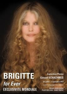 Exposition &quot&#x3B;Brigitte For Ever&quot&#x3B;
