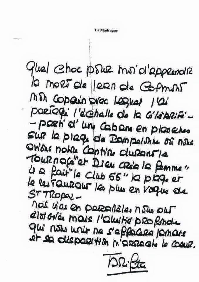 Brigitte Bardot sa réaction à la mort de Jean de Colmont, fondateur du Club 55 et des Caves du Roy à Saint-Tropez