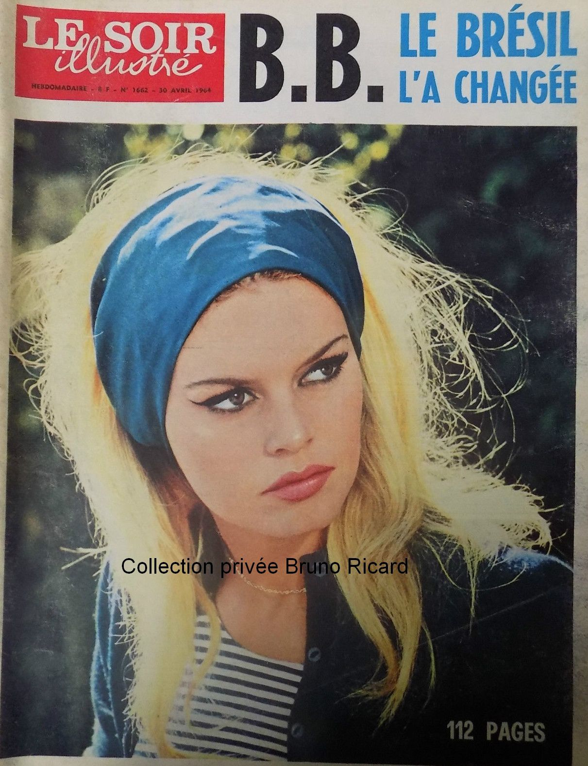 Brigitte Bardot : Nouveautés dans mes collections...