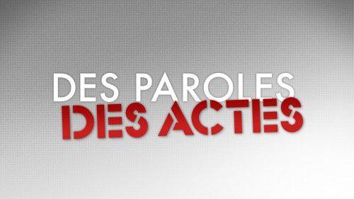 Les invités de Des paroles et des actes ce jeudi (dont Copé, Le Pen et Mélenchon).