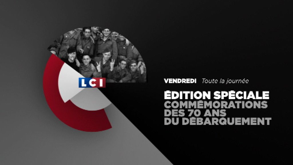 70ème anniversaire du débarquement du 6 juin : programme de la journée spéciale sur LCI.