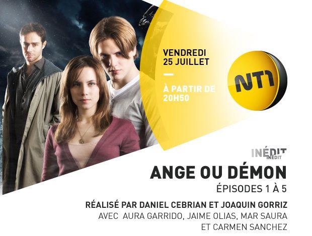 La série Ange ou démon sur NT1 dès ce 25 juillet.