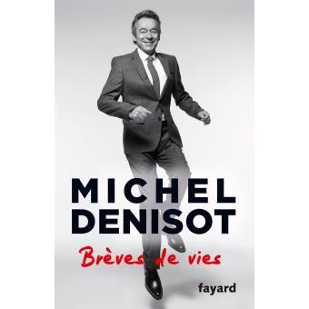 Brèves de vie, par Michel Denisot (livre).