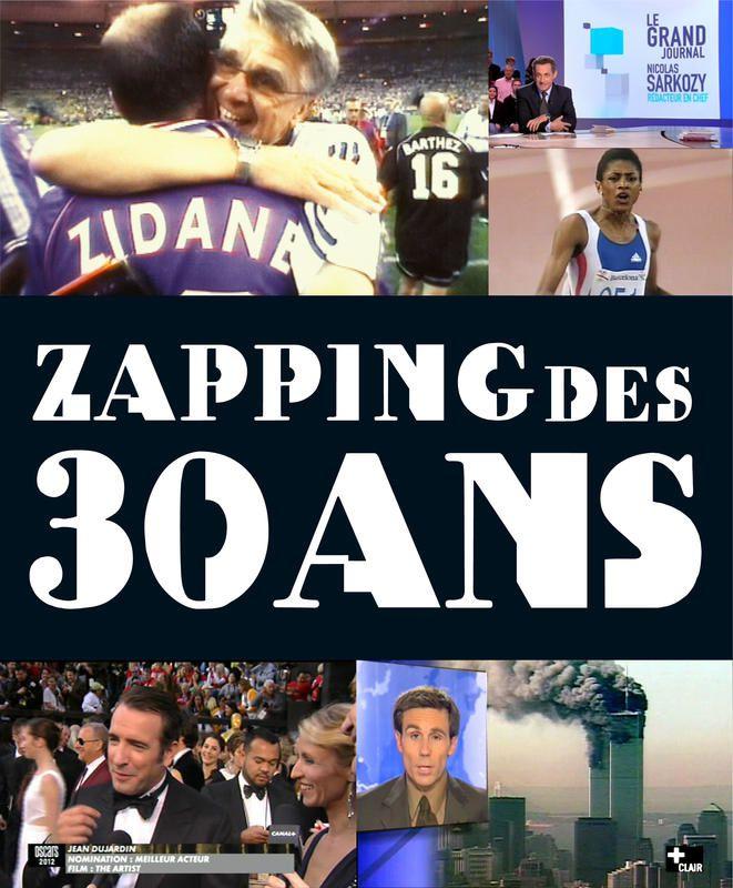 Zapping des 30 ans de Canal+.