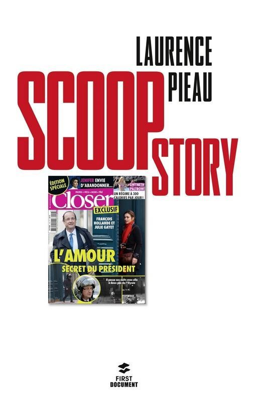 Sortie demain de Scoop Story par Laurence Pieau (Closer).