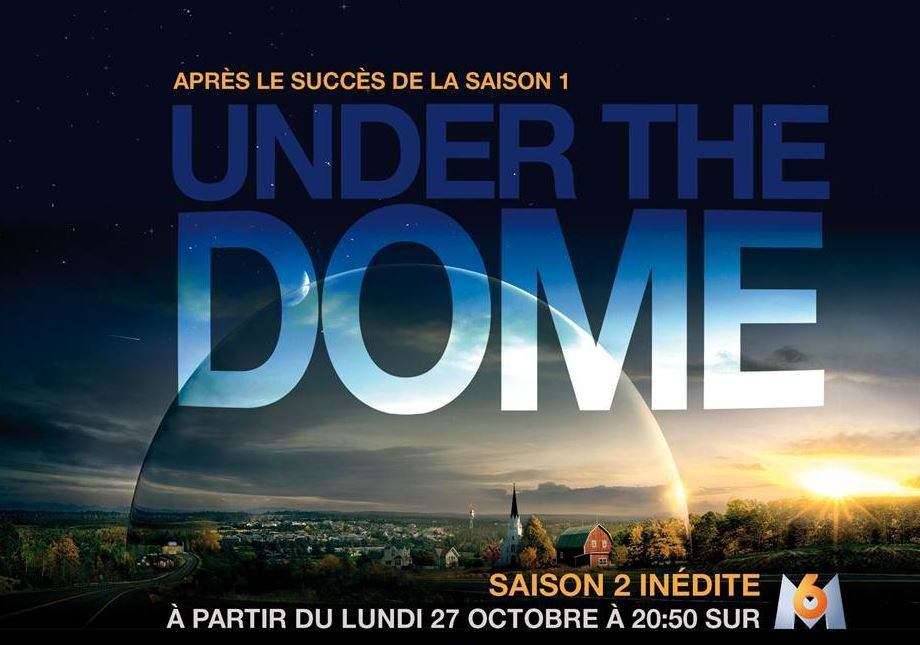 Saison 2 d'Under The Dome dès le 27/10 sur M6.
