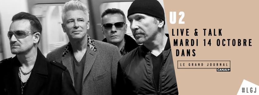 Live évènement de U2 au Grand journal ce mardi.