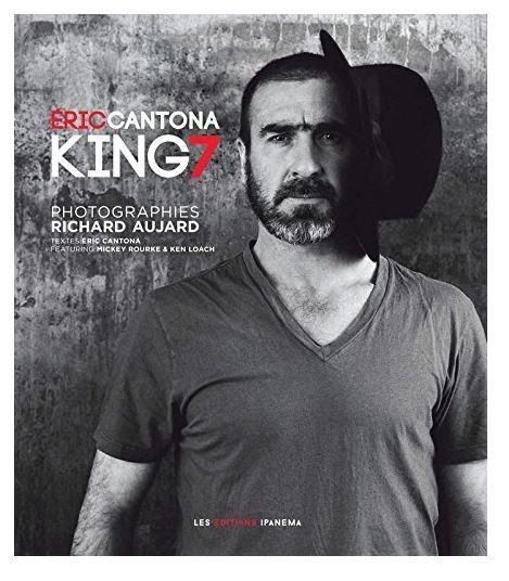Sortie du livre Eric Cantona, King 7.