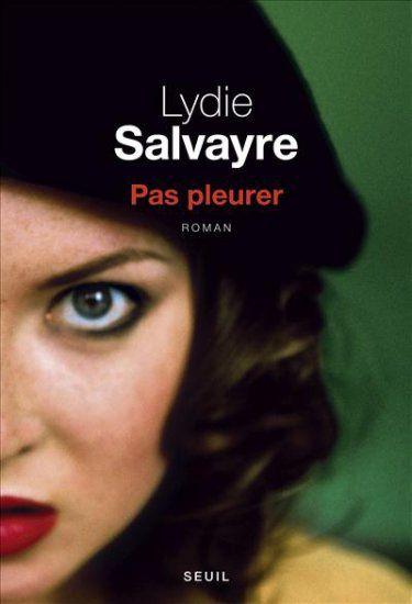 Prix Goncourt 2014 décerné à Lydie Salvayre pour Pas pleurer.