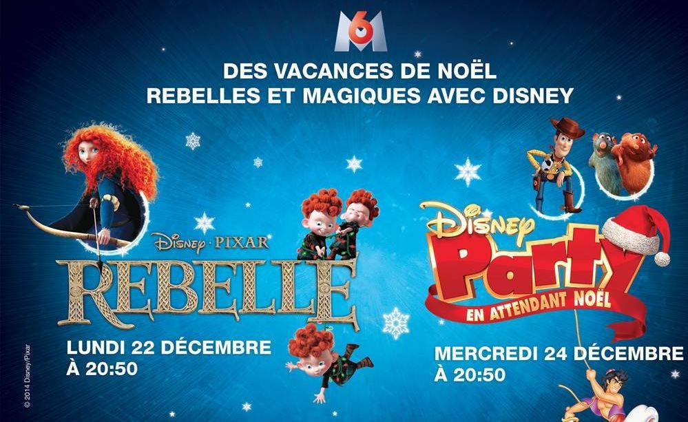 Rebelle et Disney Party à Noël sur M6 à Noël.