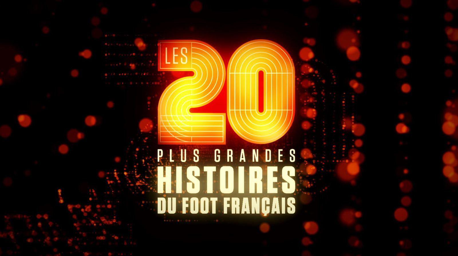 Les 20 plus grandes histoires du foot français, ce soir sur L'Equipe 21.