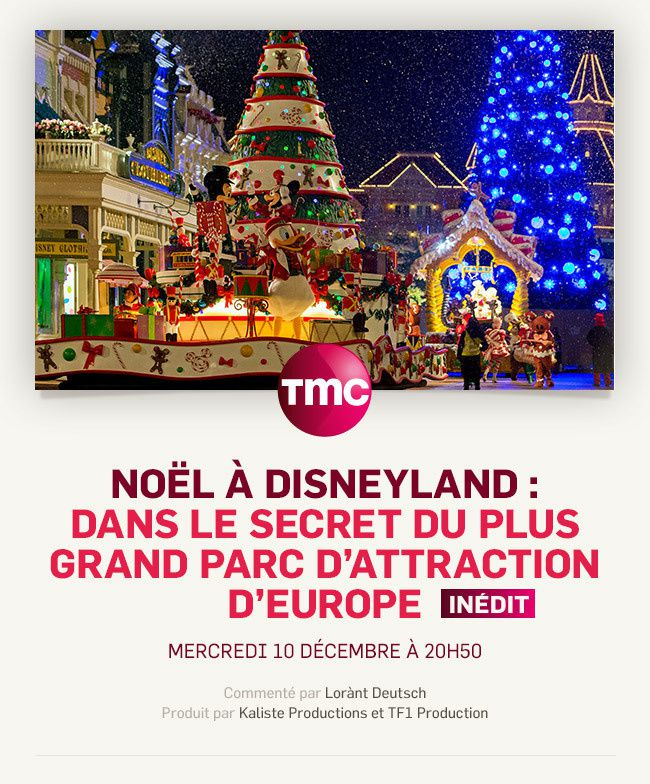 Noël à Disneyland : document commenté par Lorant Deutsch sur TMC.