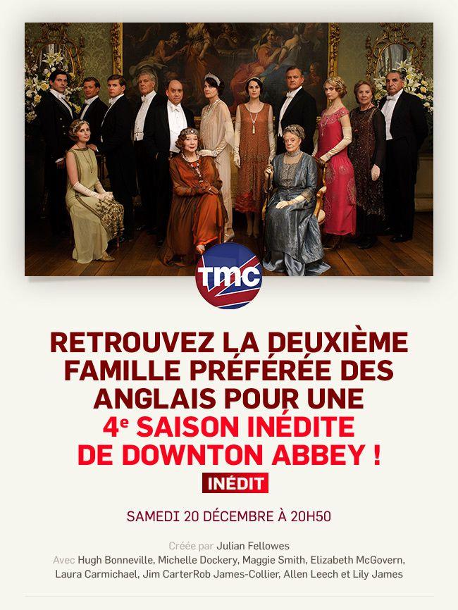Downton Abbey sur TMC : 4ème saison ce samedi et 5ème saison dès le 10 janvier.