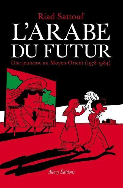 L'Arabe du futur, de Riad Sattouf, prix du meilleur album à Angoulême.