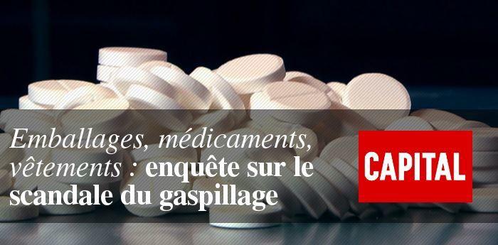 Emballages, médicaments, vêtements : Capital enquête sur le gaspillage.