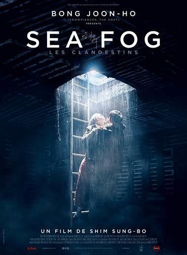 Découvrez l'affiche française du film Sea Fog (Les Clandestins).