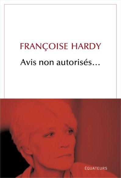 En librairies, Avis non autorisés de Françoise Hardy.