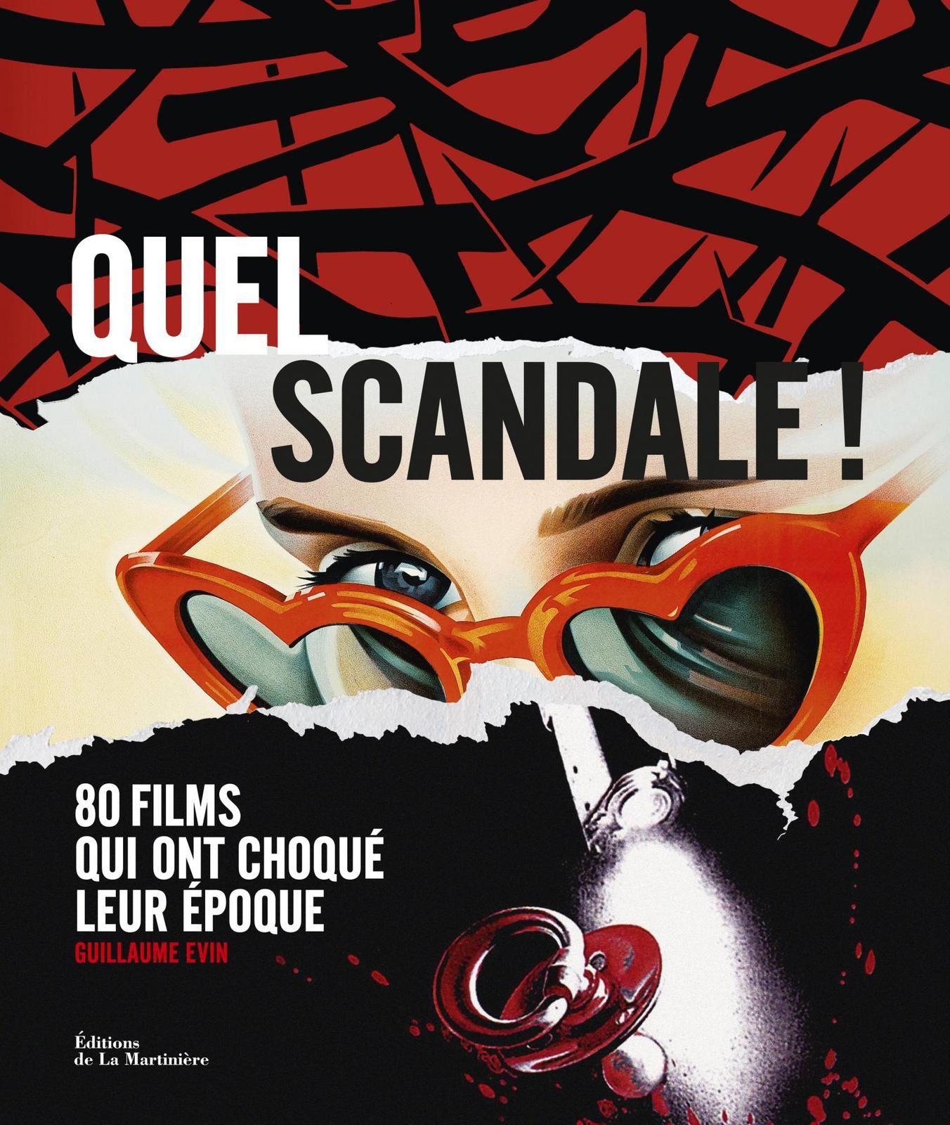 80 films qui ont choqué leur époque : livre de Guillaume Evin.