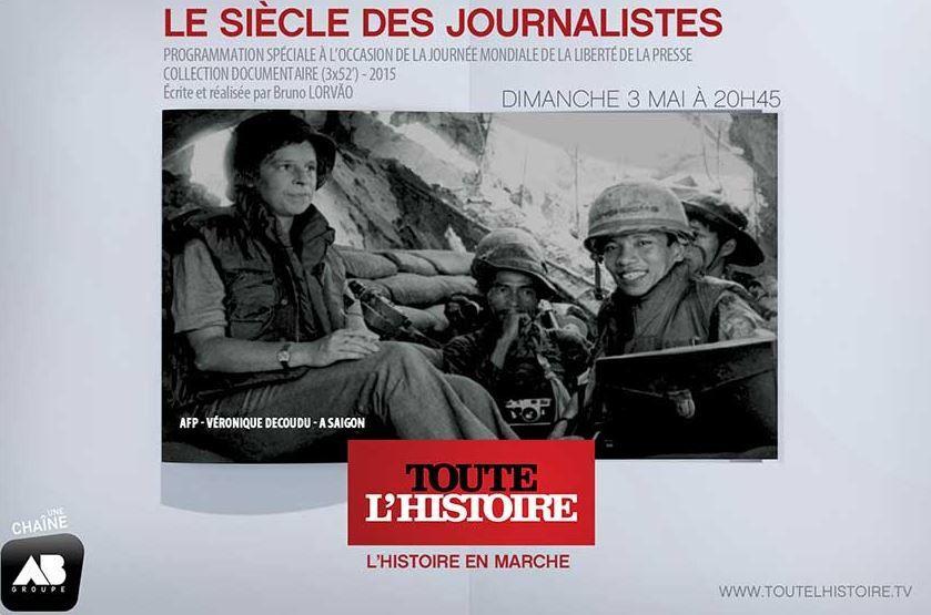 Collection documentaire diffusée ce 3 mai : Le siècle des journalistes.