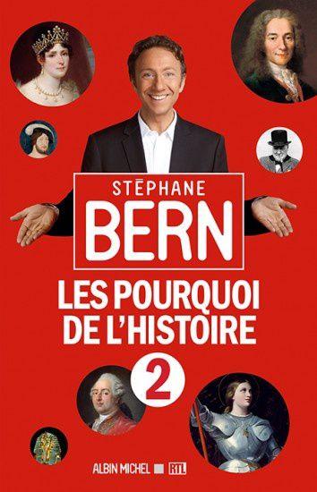 Le volume 2 des Pourquoi de l'Histoire, par Stéphane Bern.