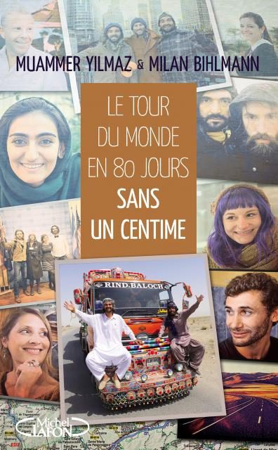 Sortie du livre Le tour du monde en 80 jours sans un centime.