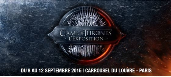 Expo gratuite Games Of Thrones à la rentrée au Carroussel du Louvre.