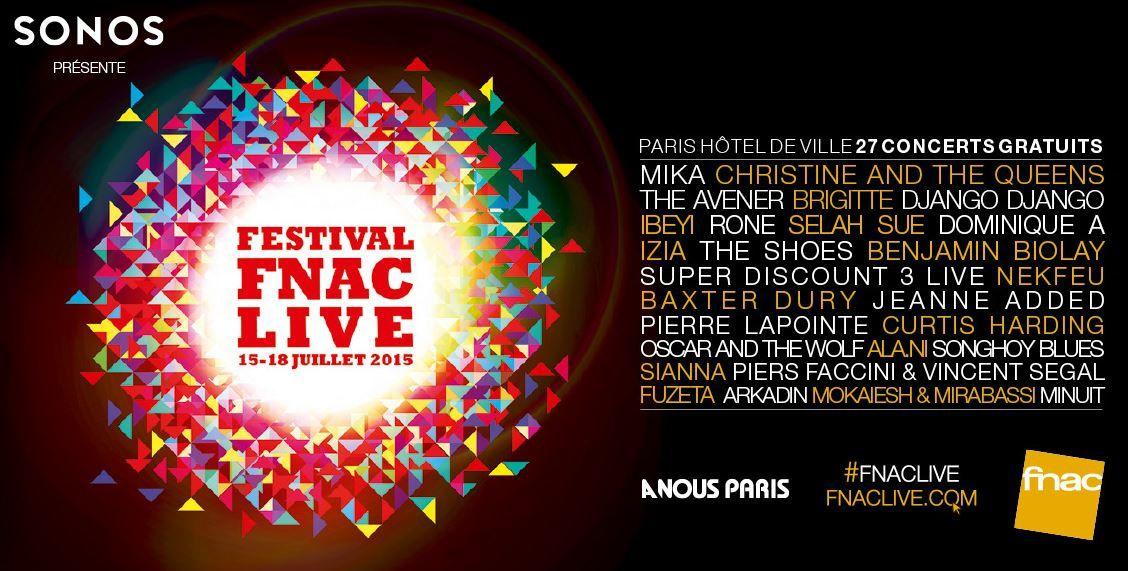 Festival gratuit FNAC Live 2015 dès ce soir à Paris : la programmation.