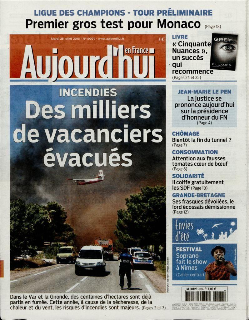 La Une de la presse quotidienne nationale ce mardi 28 juillet 2015.