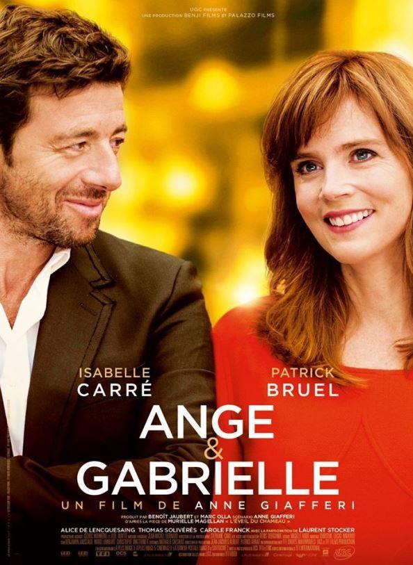 Bande-annonce d'Ange et Gabrielle, avec Patrick Bruel et Isabelle Carré.