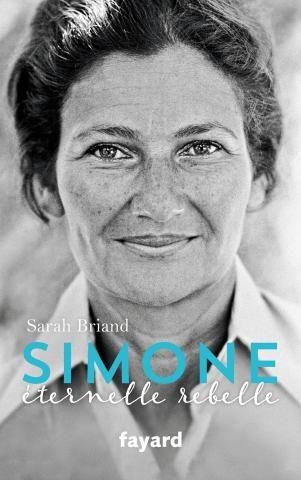 Parution de Simone Veil, éternelle rebelle, écrit par la journaliste Sarah Briand.
