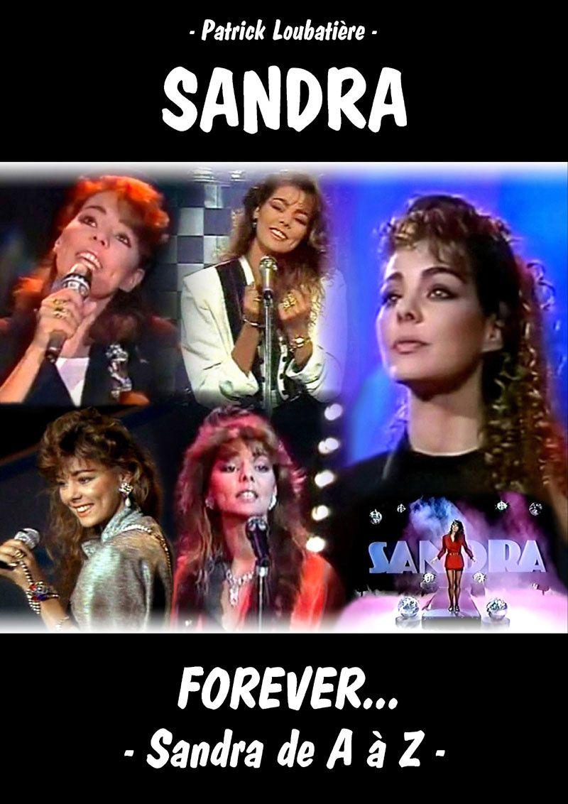 Un ouvrage français consacré à la chanteuse allemande Sandra.
