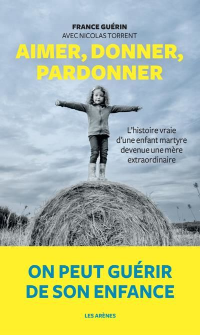 Ecoutez le témoignage de France Guérin, enfant martyr devenue mère extraordinaire (7 à 8).